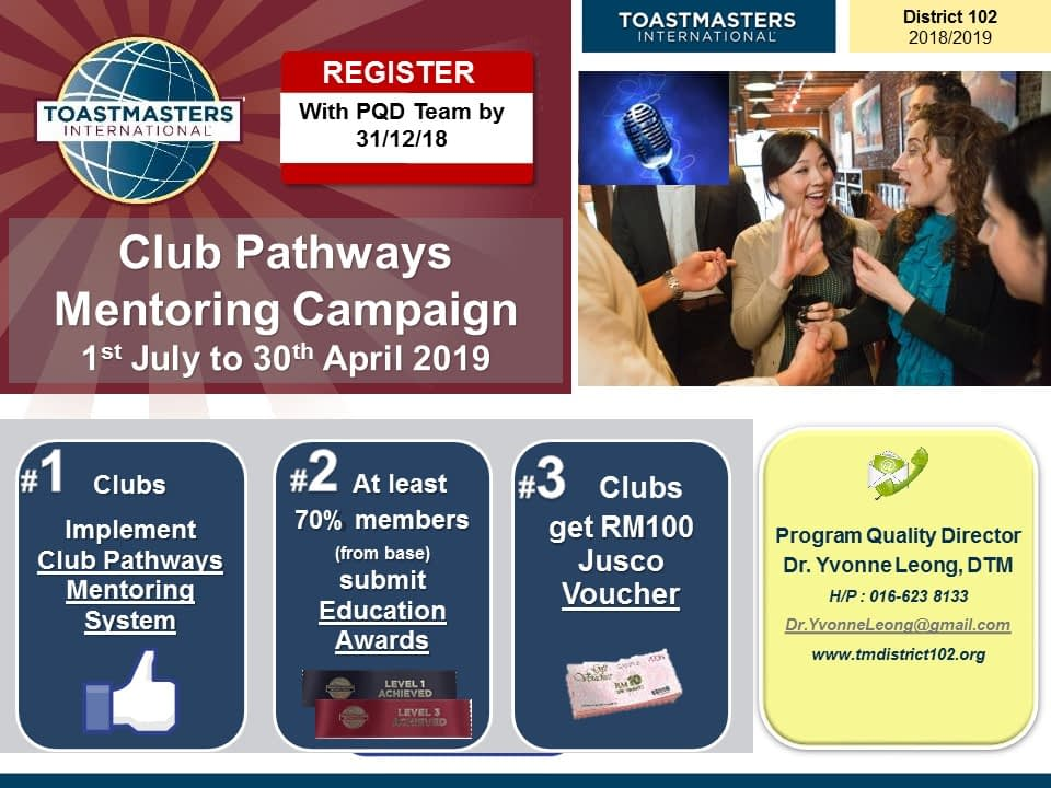 Toastmasters Malaysia District 102 Club Pathways Mentoring Campaign