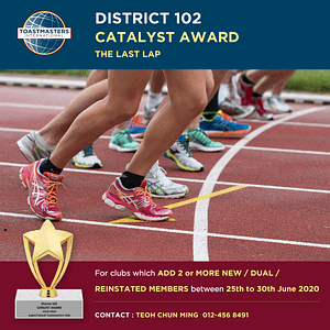 District 102 Catalyst Award – The Last Lap