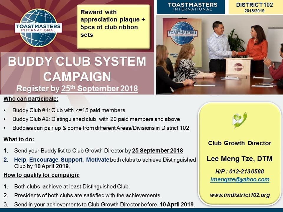 Toastmasters Malaysia District 102 BUDDY CLUB SYSTEM CAMPAIGN