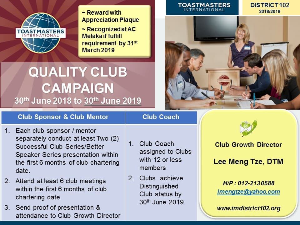 Toastmasters Malaysia District 102 QUALITY CLUB CAMPAIGN