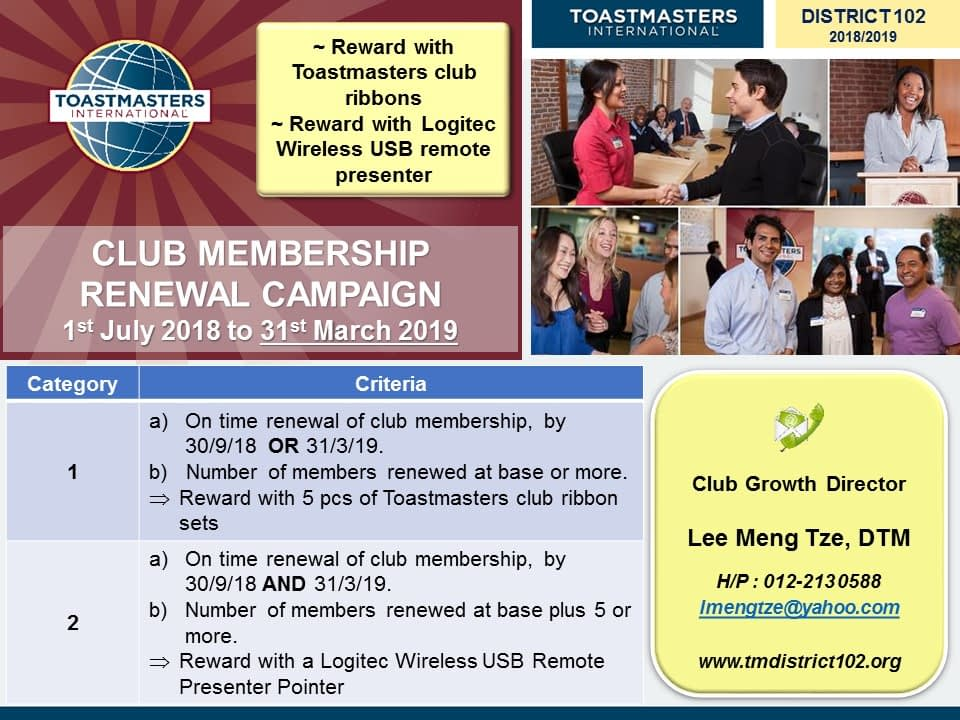 Toastmasters Malaysia District 102 CLUB MEMBERSHIP RENEWAL CAMPAIGN
