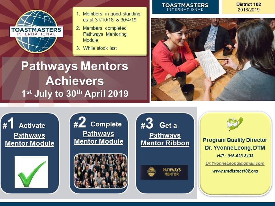 Toastmasters Malaysia District 102 Pathways Mentors Achievers