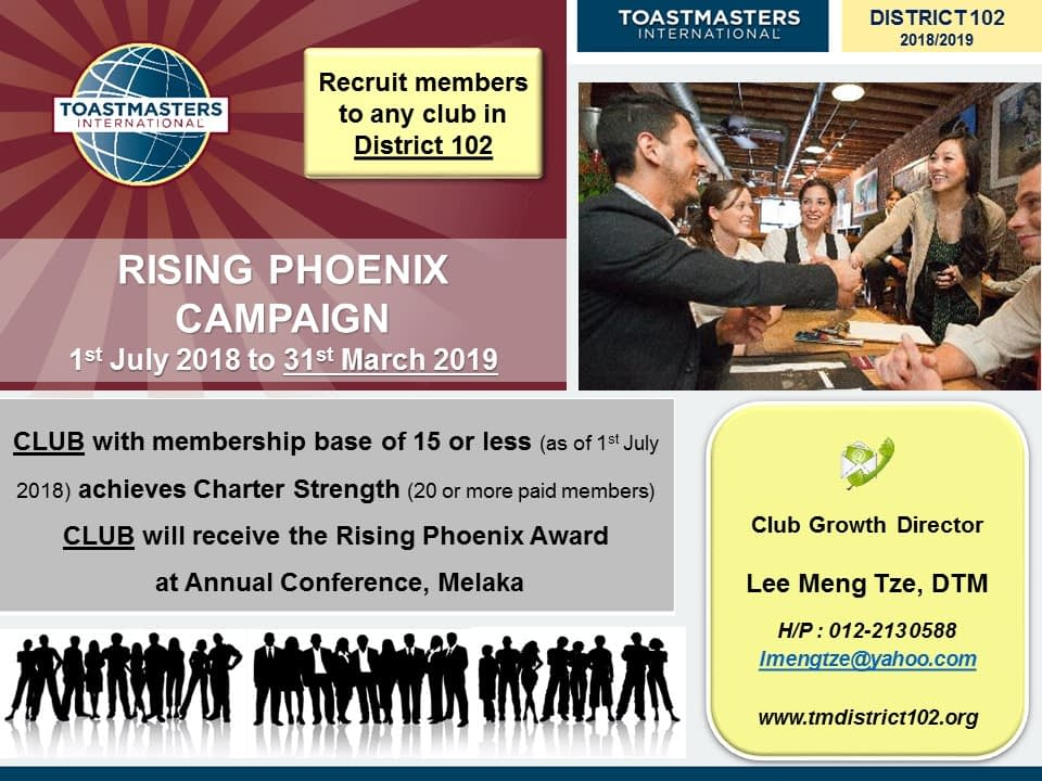 Toastmasters Malaysia District 102 RISING PHOENIX CAMPAIGN